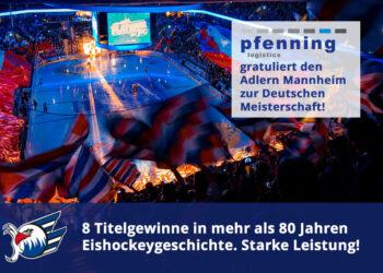 Gratulation für Adler Mannheim zur Deutschen Meisterschaft